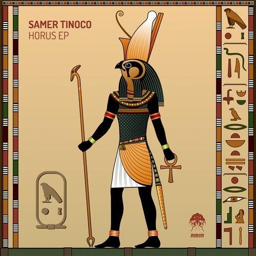 SAMER TINOCO – HORUS EP [BONZAI PROGRESSIVE]