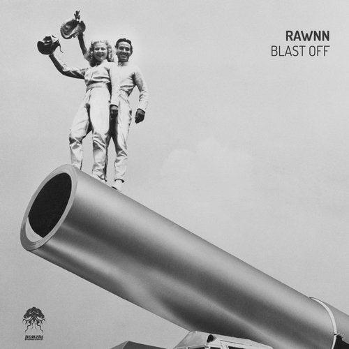 RAWNN – BLAST OFF [BONZAI PROGRESSIVE]