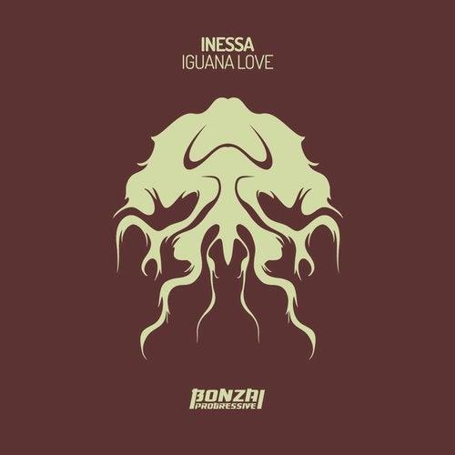 INESSA – IGUANA LOVE [BONZAI PROGRESSIVE]