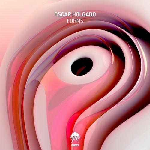 OSCAR HOLGADO – FORMS [BONZAI PROGRESSIVE]