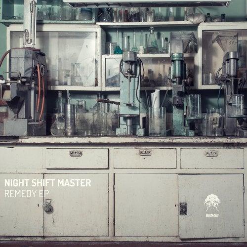 NIGHT SHIFT MASTER – REMEDY EP [BONZAI PROGRESSIVE]