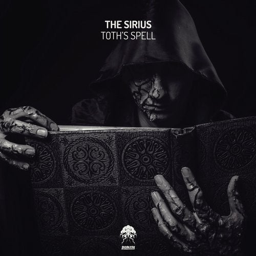 THE SIRIUS – THOTH'S SPELL [BONZAI PROGRESSIVE]