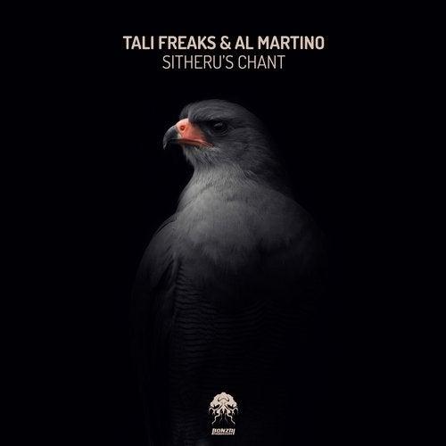 TALI FREAKS & AL MARTINO – SITHERU'S CHANT [BONZAI PROGRESSIVE]