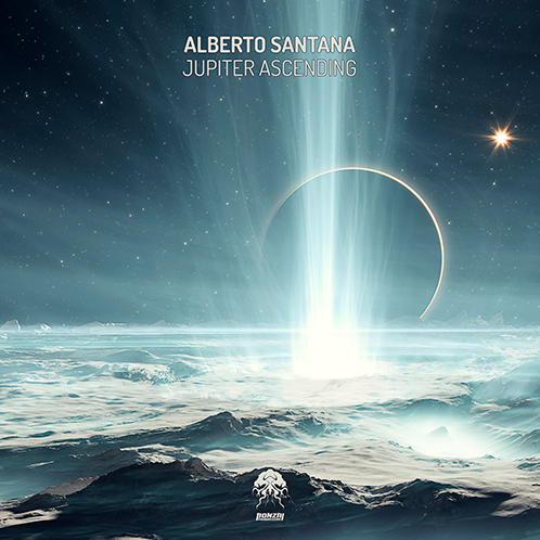 ALBERTO SANTANA – JUPITER ASCENDING [BONZAI PROGRESSIVE]