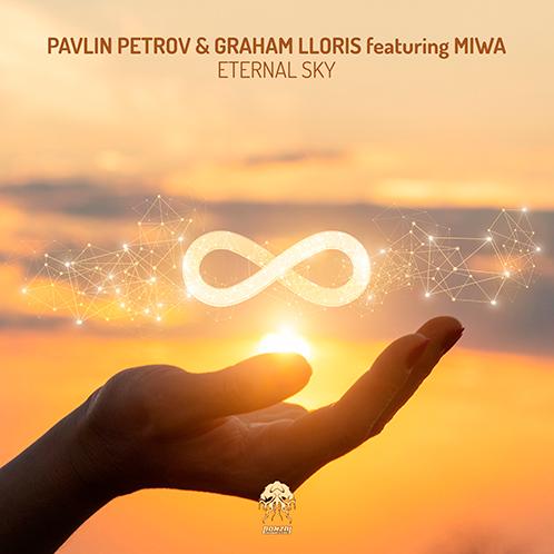 PAVLIN PETROV & GRAHAM LLORIS featuring MIWA – ETERNAL SKY [BONZAI PROGRESSIVE]