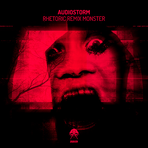 AUDIOSTORM – RHETORIC REMIX MONSTER [BONZAI PROGRESSIVE]