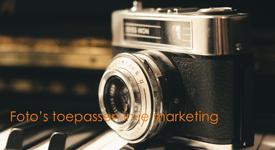 foto's toepassen in je marketing