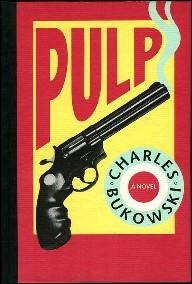 Pulp, un Bukowsky a fine carriera con un noir surreale