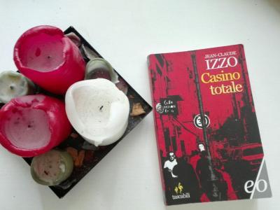Casino Totale, romanzo noir di Jean-Claude Izzo
