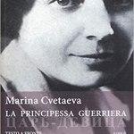 recensione di la principessa guerriera di Marina Cvetaeva