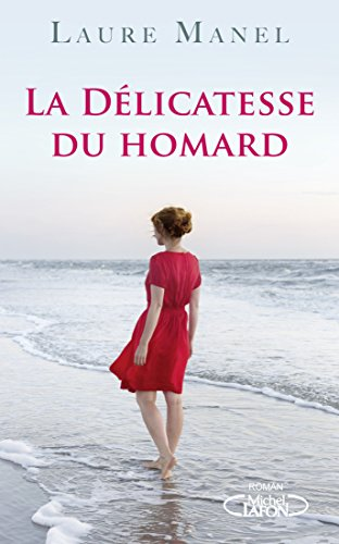La délicatesse du homard, Laure Manel