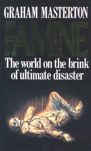 FAMINE (parties 1 et 2) - Graham MASTERTON