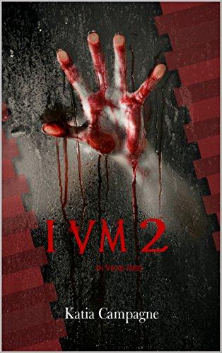 In Venis Meis 2 (IVM 2), Katia Campagne