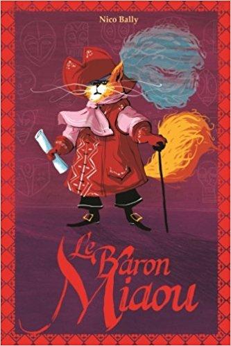 Le baron Miaou - Nico BALLY