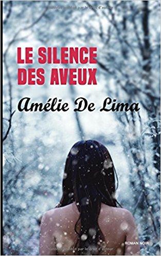 Le silence des aveux, Amélie de Lima