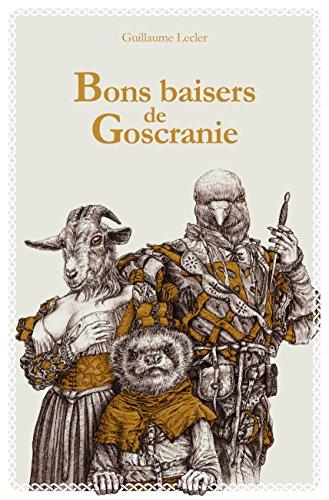 Bons baisers de Goscranie, Guillaume Lecler