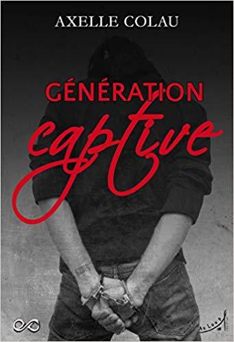 Génération Captive, d'Axelle Colau