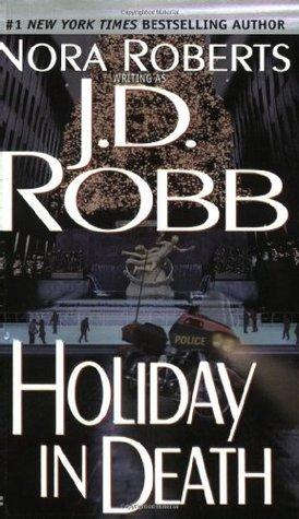 Holiday In Death (In Death #7) – JD Robb