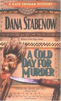 A Cold Day For Murder (Kate Shugak #1) – Dana Stabenow