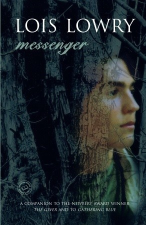Messenger (The Giver #3) – Lois Lowry