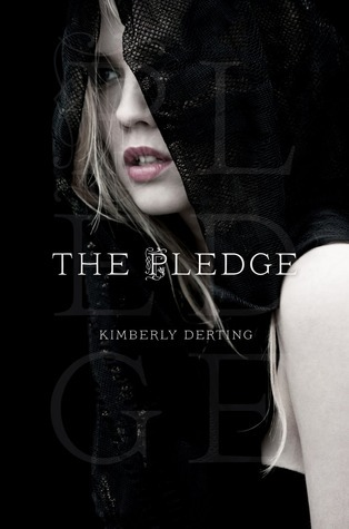 The Pledge (The Pledge #1) – Kimberly Derting