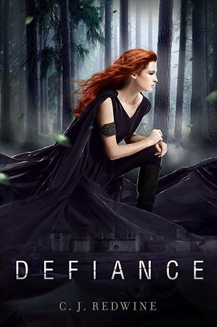 Defiance (Defiance #1) – C.J. Redwine