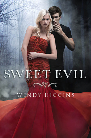 Sweet Evil (Sweet Evil Trilogy #1) – Wendy Higgins