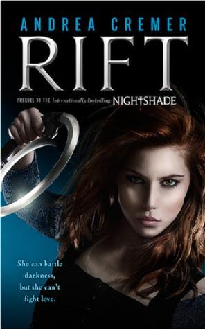 Rift (Nightshade Prequel #1) – Andrea Cremer