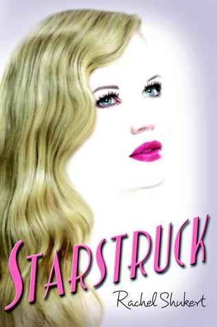 Starstruck – Rachel Shukert
