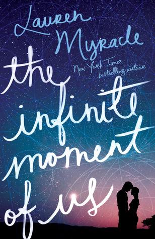 The Infinite Moment of Us – Lauren Myracle