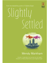 Slightly Settled (Slightly #2) – Wendy Markham