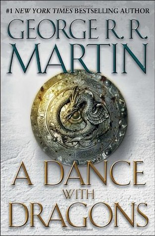 A Dance With Dragons (A Song of Ice and Fire #5) – George R.R. Martin