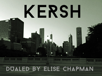 kersh dualed elsie chapman