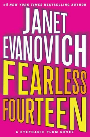 Fearless Fourteen (Stephanie Plum #14) – Janet Evanovich