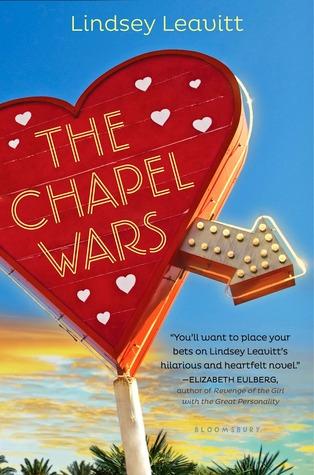 The Chapel Wars – Lindsey Leavitt