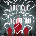 Siege and Storm by Leigh Bardugo Grisha