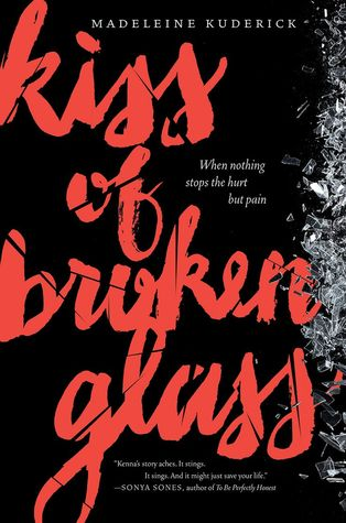 Kiss of Broken Glass – Madeleine Kuderick