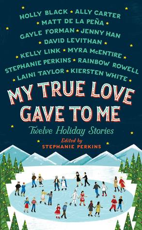 My True Love Gave to Me – Various Authors