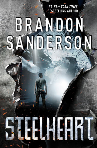 Steelheart (The Reckoners #1) – Brandon Sanderson