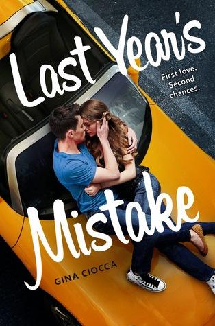 Last Year's Mistake – Gina Ciocca