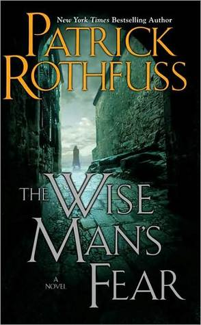 The Wise Man's Fear (The Kingkiller Chronicle #2) – Patrick Rothfuss