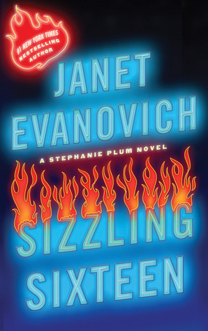 Mini-Reviews: Sizzling Sixteen (Stephanie Plum #16) & Smokin' Seventeen (Stephanie Plum #17) – Janet Evanovich