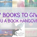17 books to give you a book hangover