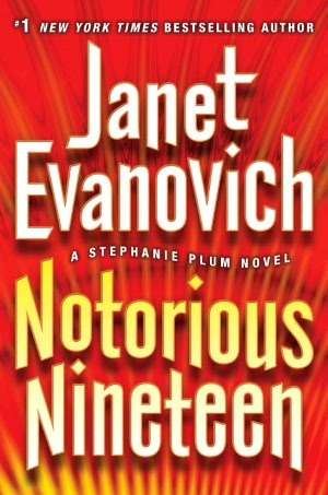 Mini-Reviews: Notorious Nineteen (Stephanie Plum #19), Takedown Twenty (Stephanie Plum #20), Top Secret Twenty-One (Stephanie Plum #21) – Janet Evanovich