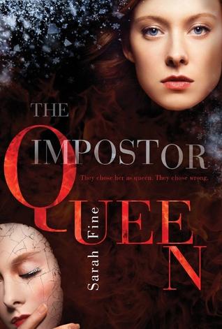 The Impostor Queen (The Impostor Queen #1) – Sarah Fine