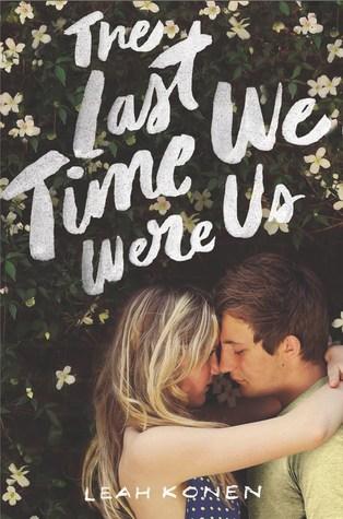 The Last Time We Were Us – Leah Konen