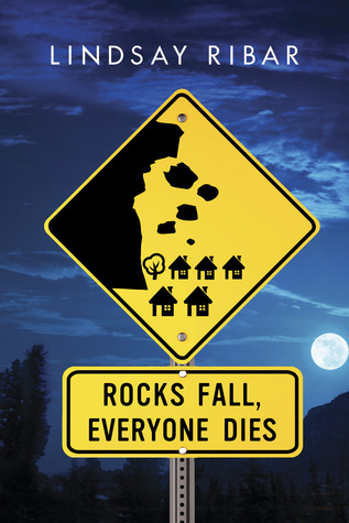 Rocks Fall, Everyone Dies – Lindsay Ribar