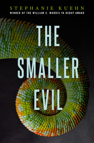 The Smaller Evil – Stephanie Kuehn