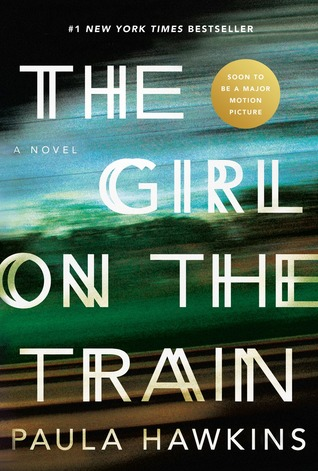 The Girl on the Train – Paula Hawkins