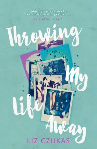 Throwing My Life Away – Liz Czukas